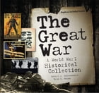 The Great War: A World War I Historical Collection by Robert J. Dalessandro