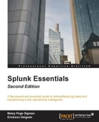 Splunk Essentials - Second Edition by Erickson Delgado