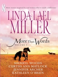 More Than Words Volume 4: Queen of the Rodeo\Black Tie and Promises\A Place in This World\Hannah's…