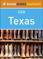 Rough Guides Snapshot USA: Texas by Rough Guides