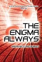 The Enigma Always by Breakfield and Burkey