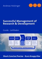 Successful Management of Research & Development by Andreas Holzinger