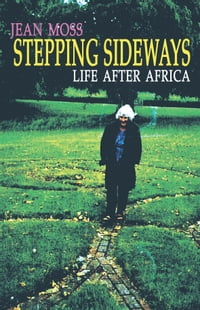 Stepping Sideways: Life after Africa