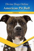 American Pit Bull Terriers by Mychelle Klose
