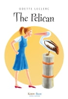 The Pelican by Odette Leclerc