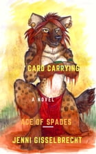 Card Carrying Ace of Spades by Jenni Gisselbrecht