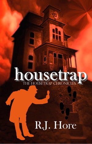 Housetrap by R. J. Hore