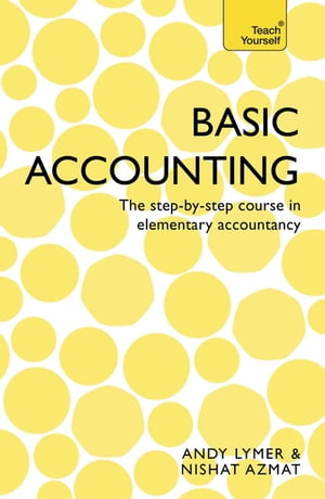 Basic Accounting The step-by-step course in elementary accountancy