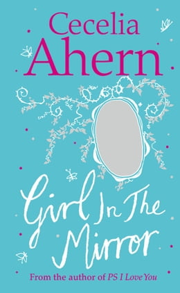 Book Girl in the Mirror: Two Stories by Cecelia Ahern
