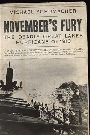 November's Fury The Deadly Great Lakes Hurricane of 1913
