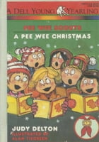Pee Wee Scouts: A Pee Wee Christmas by Judy Delton