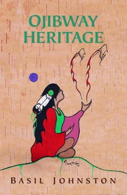Book Ojibway Heritage by Basil Johnston
