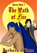The Path of Fire (Quests Book 2) b2b9eced-6716-48ab-8a6d-1a2202994e47