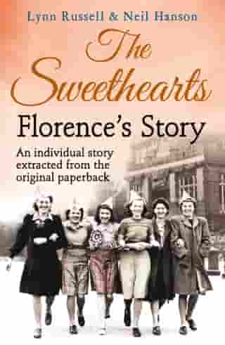 Florence's story (Individual stories from THE SWEETHEARTS, Book 2) by Lynn Russell