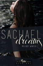 Sachael Dreams by Melody Winter