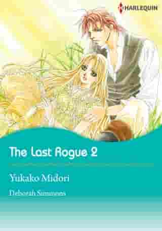 The Last Rogue 2 (Harlequin Comics): Harlequin Comics by Deborah Simmons