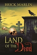 Land Of The Dead 00069412-527d-4894-be15-968a365a37eb