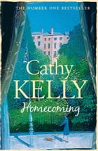 Homecoming by Cathy Kelly