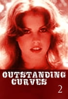 Outstanding Curves Volume 2 - A sexy photo book by Miranda Frost