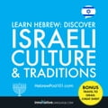 Learn Hebrew: Discover Israeli Culture & Traditions