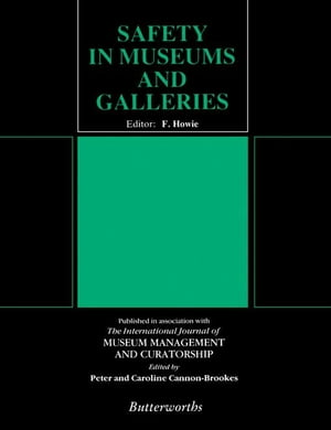 Safety in Museums and Galleries
