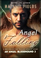 Falling Again: An Angel Bloodhound 3