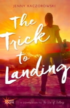 The Trick to Landing Cover Image