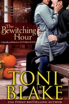 The Bewitching Hour by Toni Blake