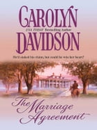 The Marriage Agreement by Carolyn Davidson