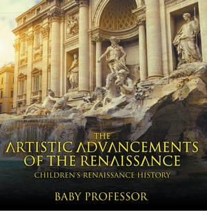 Things You Didn't Know about the Renaissance | Children's Renaissance History by Baby Professor