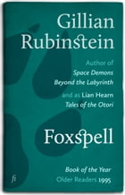 Foxspell by Gillian Rubinstein