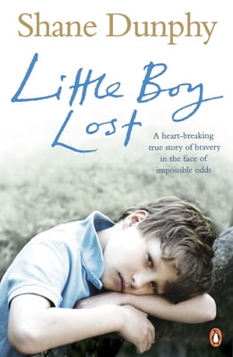 Book Little Boy Lost by Shane Dunphy