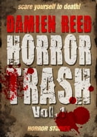 Horror Trash Vol.1 by Damien Reed