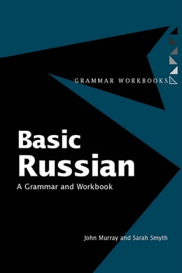 Book Basic Russian: A Grammar and Workbook by MURRAY, JOHN