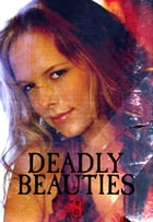 Deadly Beauties Volume 8 by Abigail Ramsden