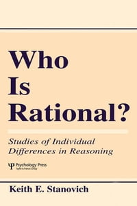 Who Is Rational?: Studies of individual Differences in Reasoning