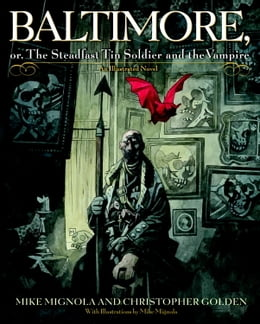Book Baltimore,: Or, The Steadfast Tin Soldier and the Vampire by Mike Mignola