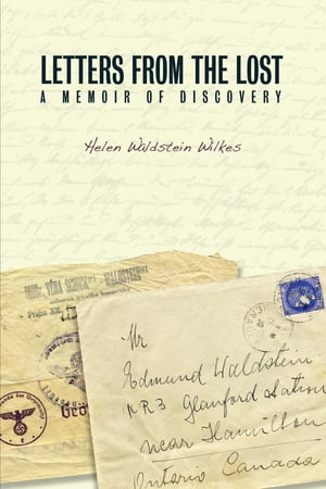Letters from the Lost: A Memoir of Discovery