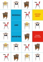 Schools and Societies: Third Edition