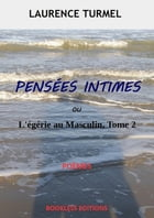 Pensées Intimes by Laurence Turmel