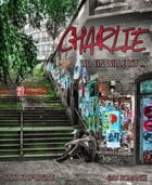 Charlie. Wo ein Wille ist ...: Gay Romance by Sissi Kaipurgay