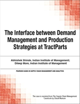 Book The Interface between Demand Management and Production Strategies at TractParts by Chuck Munson