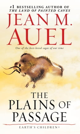 Book The Plains of Passage (with Bonus Content): Earth's Children, Book Four by Jean M. Auel