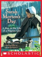 Sarah Morton's Day by Kate Waters