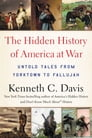 The Hidden History of America at War Cover Image