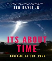 It's About TIME: Incident at Fort Polk