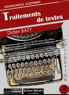 Traitements de textes by Didier  Bazy