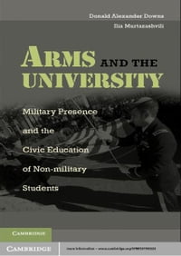 Arms and the University: Military Presence and the Civic Education of Non-Military Students