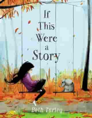 If This Were a Story by Beth Turley