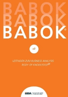 BABOK® v3: Leitfaden zur Business-Analyse BABOK® Guide 3.0
